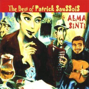 Patrick Saussois - Alma Sinti: The Best Of…