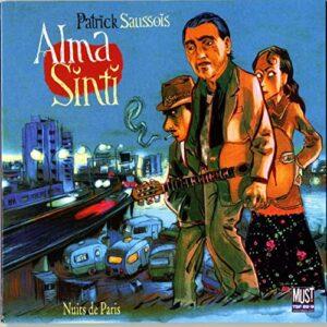 Patrick Saussois - Alma Sinti: Nuits De Paris