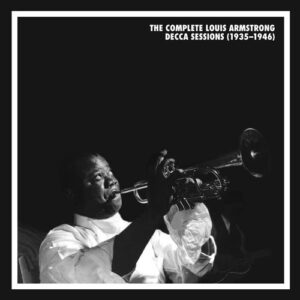 The Complete Louis Armstrong Decca Sessions (1935-1946)
