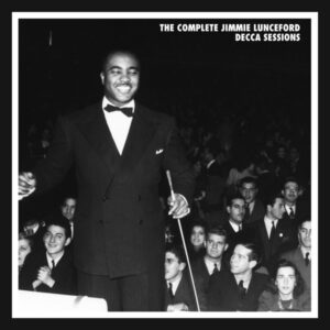 The Complete Jimmie Lunceford Decca Sessions
