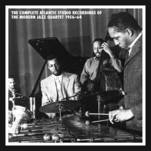 Complete Atlantic Studio Recordings of the Modern Jazz Quartet 1956-1964