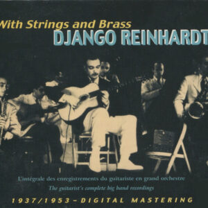 Django Reinhardt - With Strings And Brass