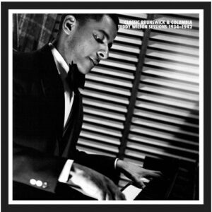 Teddy Wilson - The Brunswick And Columbia Sessions 1934-1942
