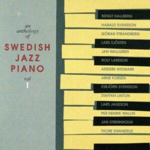 An Anthology Of Swedish Jazz Piano Vol. 1