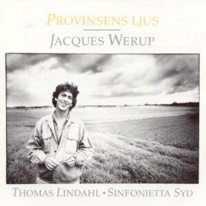Jacques Werup - Provinsens Ljus