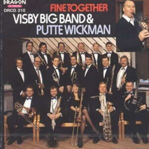 Putte Wickman Visby Big Band - Fine Together