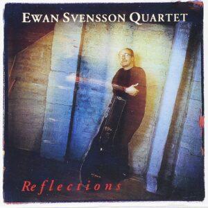 Ewan Svensson - Reflections