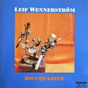 Leif Wennerstrom - Don Quijote