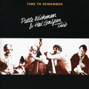 Putte Wickman - Time To Remember