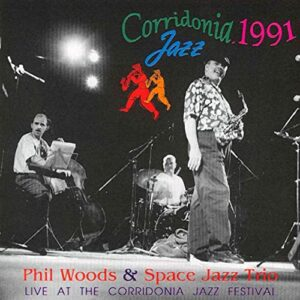 Phil Woods - Live at the Corridonia Jazz Festival 1991