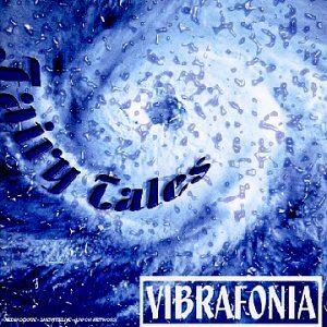 Vibrafonia - Fairy Tales