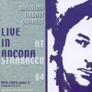 Massimo Urbani Quartet - Live In Ancona