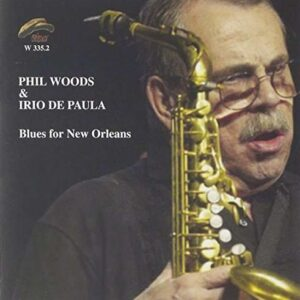 Phil Woods - Blues For New Orleans