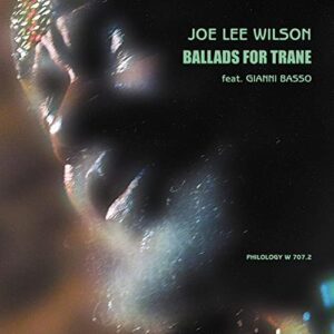 Joe Lee Wilson - Ballads For Trane