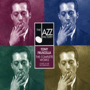 Tony Fruscella - Complete Live Recordings