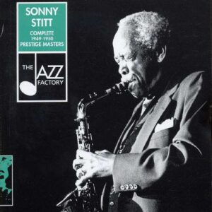 Sonny Stitt Quartet - Complete Prestige Masters 1949-1950