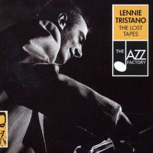 Lennie Tristano - The Lost Tapes