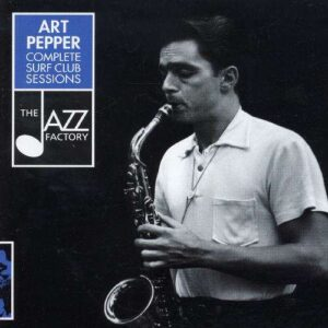 Art Pepper - Complete Surf Club Sessions