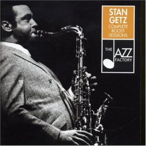Stan Getz - Complete Roost Sessions