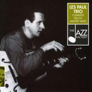 Les Paul Trio - Complete Decca Masters