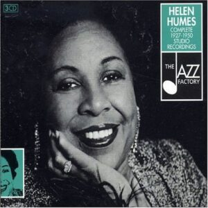 Helen Humes - Complete 1927-1950 Studio Recordings