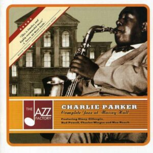 Charlie Parker - Complete Jazz At The Massey Hall