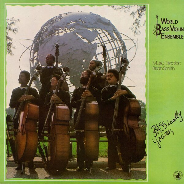 World Bass Violin Ensemble - Bassically Yours