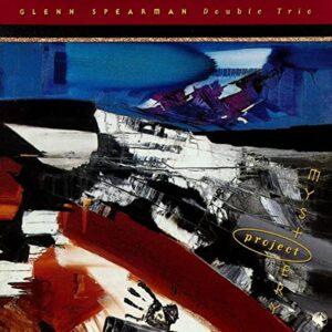 Glenn Spearman Double Trio - Mystery Project