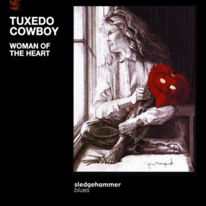 Tuxedo Cowboy - Woman Of The Heart