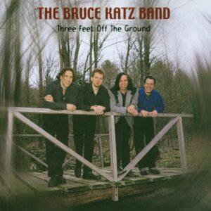 Bruce Katz Band - Three Feet Off The Ground
