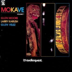 Glen Moore - Mokave Vol 1