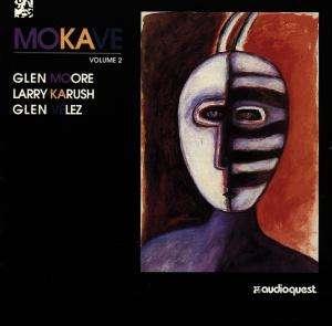 Glen Moore - Mokave Vol 2