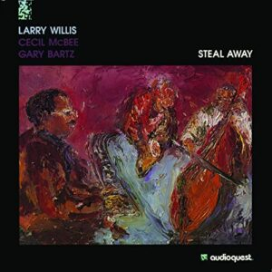 Larry Willis - Steel Away