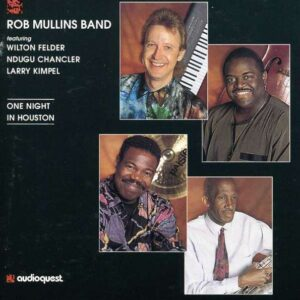 Rob Mulins Band - One Night In Houston