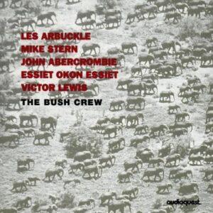 Les Arbuckle - The Bush Crew