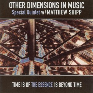 Other Dimensions In Music Special Quintet - Other Dimensions In Music