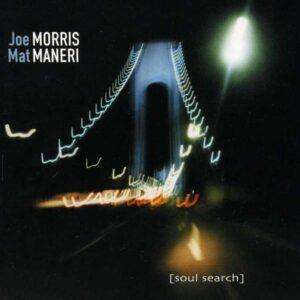 Joe Morris - Soul Search