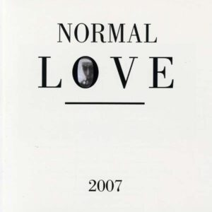 Normal Love - 2007