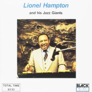 Lionel Hampton And His Jazz Giants