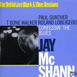 Jay McShann - Confessin' The Blues: The Definitive Black & Blue Sessions
