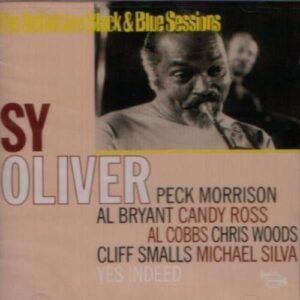 Sy Oliver - Yes Indeed: The Definitive Black & Blue Sessions