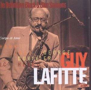 Guy Lafitte - Corps Et Ame