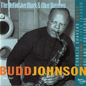 Budd Johnson - Ya Ya