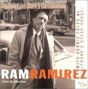 Ram Ramirez - Live In Harlem