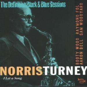Norris Turney - I Let A Song