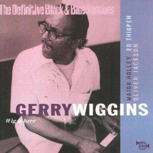 Gerry Wiggins - Wig Is Here