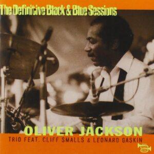 Oliver Jackson - The Definitive Black & Blue Sessions