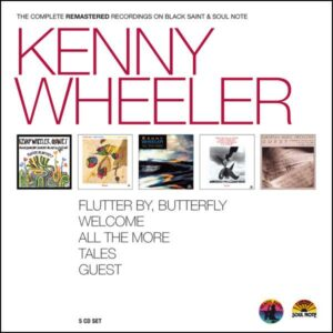 Kenny Wheeler - The Complete Remastered Recordings On Black Saint & Soul Note