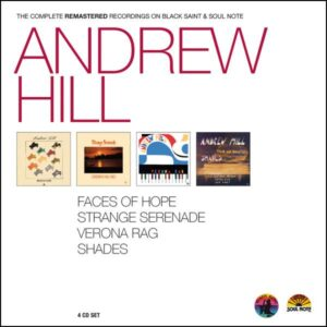 Andrew Hill - The Complete Remastered Recordings On Black Saint & Soul Note