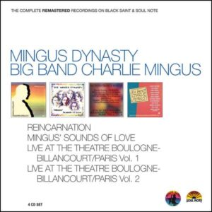 Mingus Dynasty - The Complete Remastered Recordings On Black Saint & Soul Note